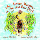 Way Down Yonder in the Paw Paw Patch by Abbie Clark (Paperback / softback, 2006)