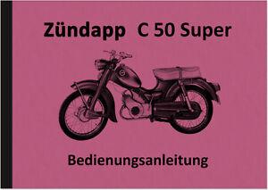 Zuendapp-C-50-Super-Typ-441-01-Bedienungsanleitung-Betriebsanleitung-Handbuch-C50
