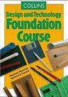 Collins Design and Technology Foundation Course von Mike Finney (1997, Taschenbuch)