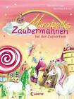 Mirabells Zaubermähnen bei den Zuckerfeen / Mirabells Zaubermähnen Bd.2 von Ann-Katrin Heger (2016, Gebundene Ausgabe)