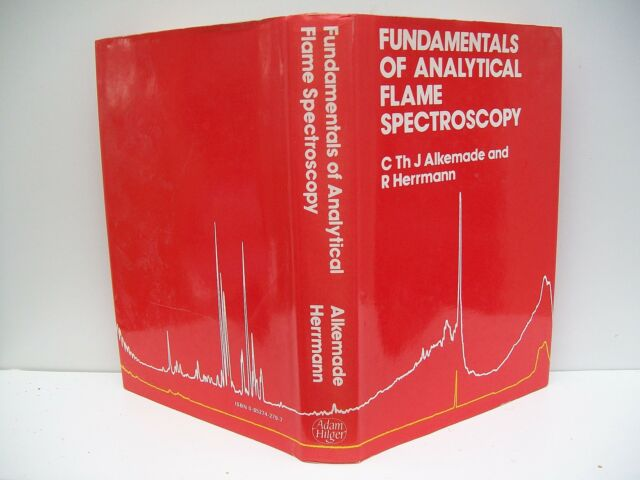 Fundamentals of Analytical Flame Spectroscopy by R. Herrmann, C.T.J. Alkemade...