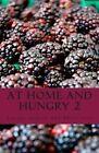 At Home and Hungry by Latoya Spencer, Shree Cruz (Paperback / softback, 2013)