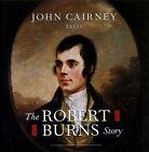 The Robert Burns Story by John Cairney (CD, Jan-1998, REL Records)