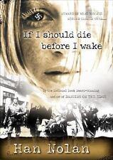 If I Should Die Before I Wake, Han Nolan, 0152046798, Book, Good