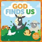 God Finds Us: Frolic First Faith by Kristen McCurry (Board book, 2016)