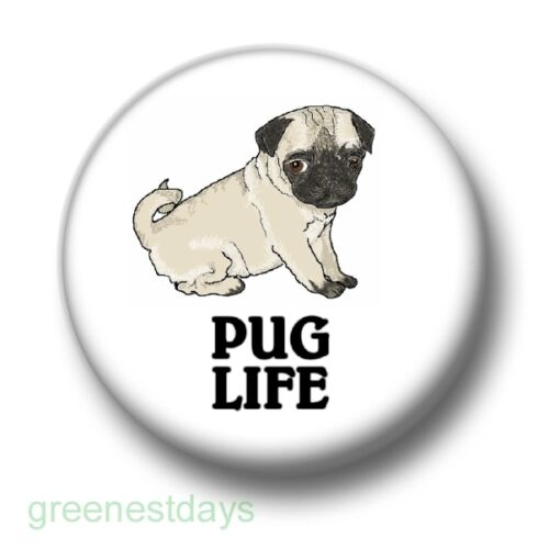 25mm Pin Button Badge Pugs Thug Gangster Rap Hip Hop Cute Dogs Pug Life 1 Inch
