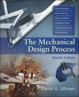 The Mechanical Design Process by David G. Ullman (Hardback, 2009)