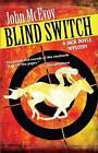 Blind Switch: A Jack Doyle Mystery by John McEvoy (Paperback, 2012)