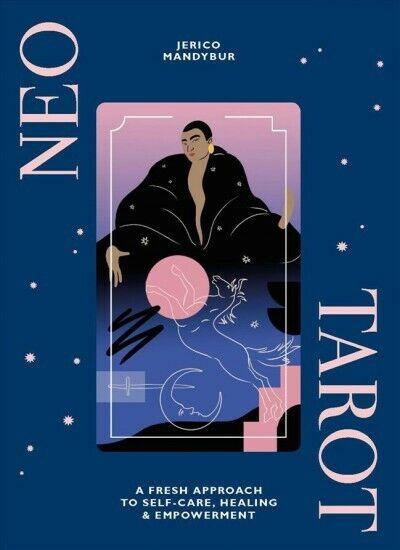 Neo Tarot : A Fresh Approach to Self-care, Healing & Empowerment, Hardcover b... 4