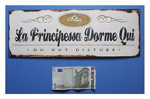 Targa-vintage-034-La-Principessa-Dorme-Qui-Do-not-disturb-034-metallo-cm-36x13