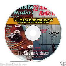 73 Magazine Volume 4, 1992-2003, 139 Vintage Ham Amateur Radio Magazine DVD B99