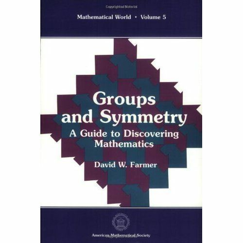 1 of 1 - Groups and Symmetry: A Guide to Discovering Mathematics (Mathematical World, Vo