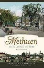 Methuen: An Eclectic History by Dan Gagnon (Paperback / softback, 2008)