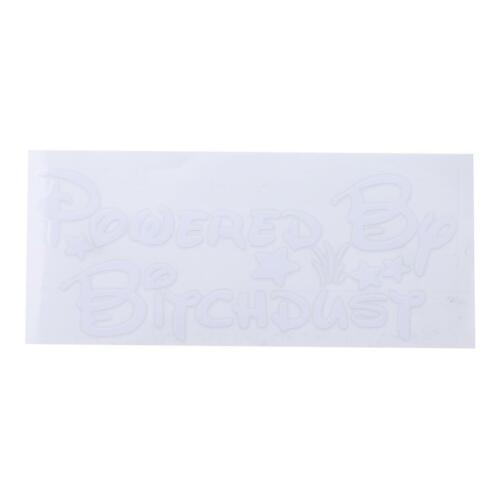1Pc White POWERED by bitchdust windshield Car Stickers Decoration Supplies 6L