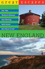 Great Escapes: New England by Felicity Long (Paperback, 2010)