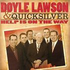 Help Is on the Way by Doyle Lawson (CD, Apr-2008, Horizon)