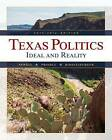 Texas Politics 2015-2016: Ideal and Reality: 2014-2015 by Charldean Newell, James W. Riddlesperger, David Prindle (Mixed media product, 2015)
