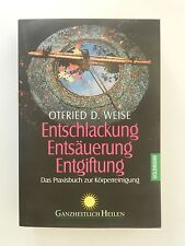Otfried D Weise Entschlackung Entsäuerung Entgiftung Praxisbuch Körperreinigung