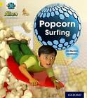 Project X: Alien Adventures: Yellow: Popcorn Surfing by Gill Munton (Paperback, 2013)