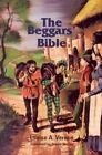 The Beggar's Bible by Louise Vernon (Paperback / softback, 1974)
