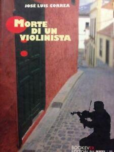 Morte-Di-Un-Violinista-Jose-039-Luis-Correa