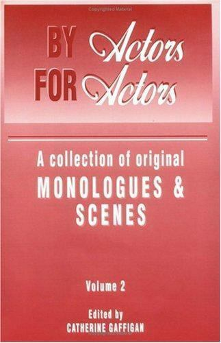 By Actors, for Actors: A Collection of O