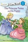 The Princess Twins and the Puppy by Mona Hodgson (Hardback, 2015)