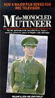 The Monocled Mutineer by William Allison, John Fairley (Paperback, 1979)