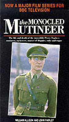 The Monocled Mutineer, William Allison, John Fairley | Paperback Book | Acceptab