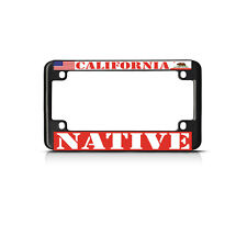 CALIFORNIA NATIVE Black Motorcycle Bike Metal License Plate Frame Tag Border