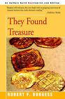 They Found Treasure by Robert F Burgess (Paperback / softback, 2000)