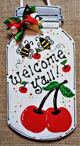 Welcome Y'all Mason Jar Cherries & Bumblebee Sign Wall Door Plaque Cherry Decor by Designed & Handcrafted By Miller Family Woodcrafts