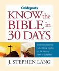 Know the Bible in 30 Days by J. Stephen Lang (2010, Paperback)