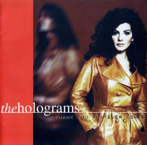 1 von 1 - THE HOLOGRAMS : THANK YOU WHATEVER COMES / CD - TOP-ZUSTAND