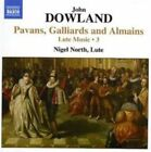 Dowland: Pavans, Gailliards and Almains - Lute Music, Vol. 3 (CD, Nov-2007, Naxos (Distributor))