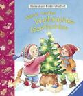 Meine ersten Weihnachts-Geschichten von Hannelore Dierks und Sandra Grimm (2015, Gebundene Ausgabe)
