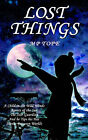 Lost Things by s P Tope, M P Tope (Paperback / softback, 2005)