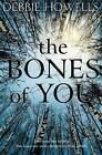 The Bones of You by Debbie Howells (Paperback, 2015)