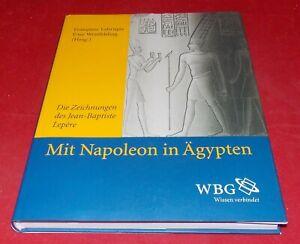 Labrique / Westfehling - Mit Napoleon in Ägypten - Zeichnungen des ... Lepère