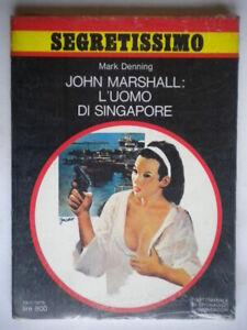 John-Marshall-l-uomo-di-Singapore-Denning-Mark-Mondadori-segretissimo-738-Nuovo