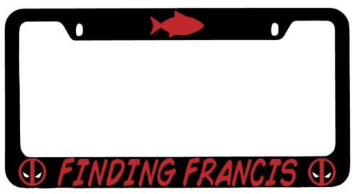 Black METAL Finding Francis License Plate Frame Auto Accessory Deadpool