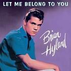 Let Me Belong To You von Brian Hyland (2014)