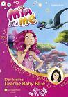Mia and me 05: Der kleine Drache Baby Blue von Isabella Mohn (2013, Gebundene Ausgabe)