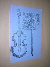 JOURNAL OF THE VIOLA DA GAMBA SOCIETY OF AMERICA. VOL 13. 1977 EARLY MUSIC ETC.