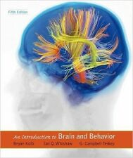 An Introduction to Brain and Behavior by Bryan Kolb, Ian Q. Whishaw and G. Cameron Teskey (2016, Hardcover)