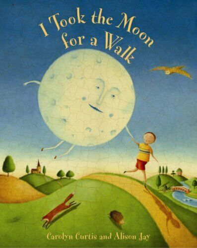 I Took the Moon for a Walk by Carolyn Curtis, Paperback Used Book, Acceptable, F