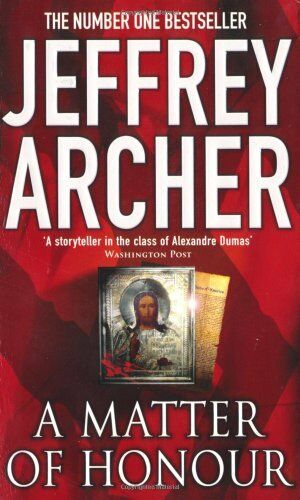 A Matter of Honour,Jeffrey Archer- 9780330419055