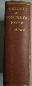 Book-Historic-amp-Monumental-Rome-Hemans-First-Ed-1874-V-Good