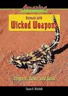 Animals with Wicked Weapons: Stingers, Barbs, and Quills by Enslow Publishers (Hardback, 2008)