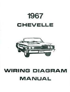 1967 67 chevelle el camino wiring diagram manual ebay rh ebay com 1966 Chevelle Wiring Diagram 1967 El Camino Specifications